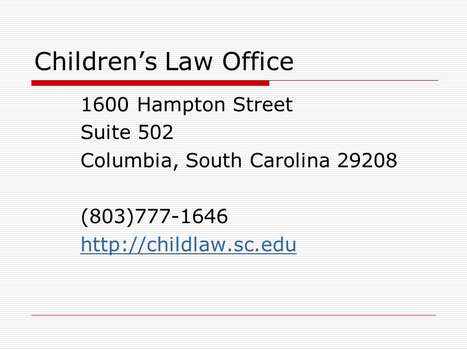 Children's Law Office 1600 Hampton Street Suite 502