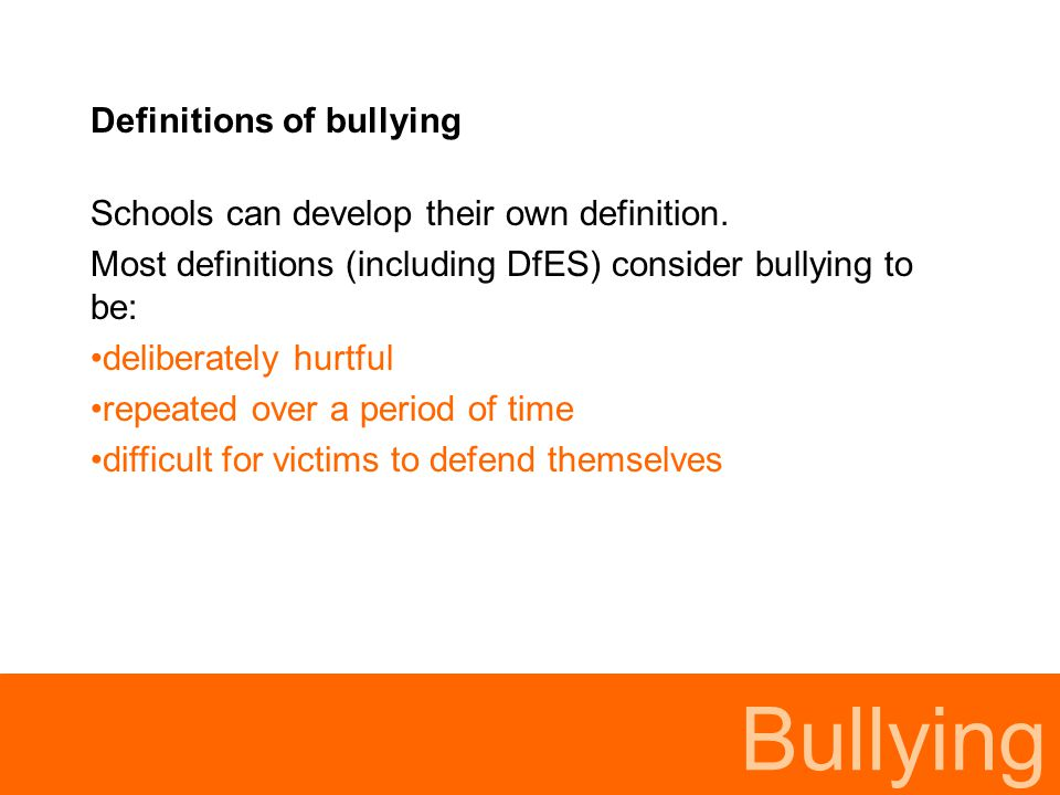 Bullying Definitions of bullying