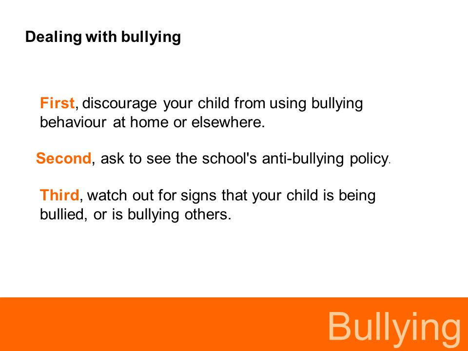 Bullying Dealing with bullying