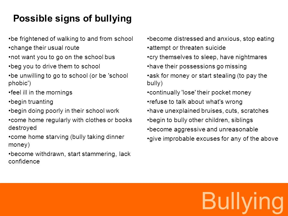 Bullying Possible signs of bullying