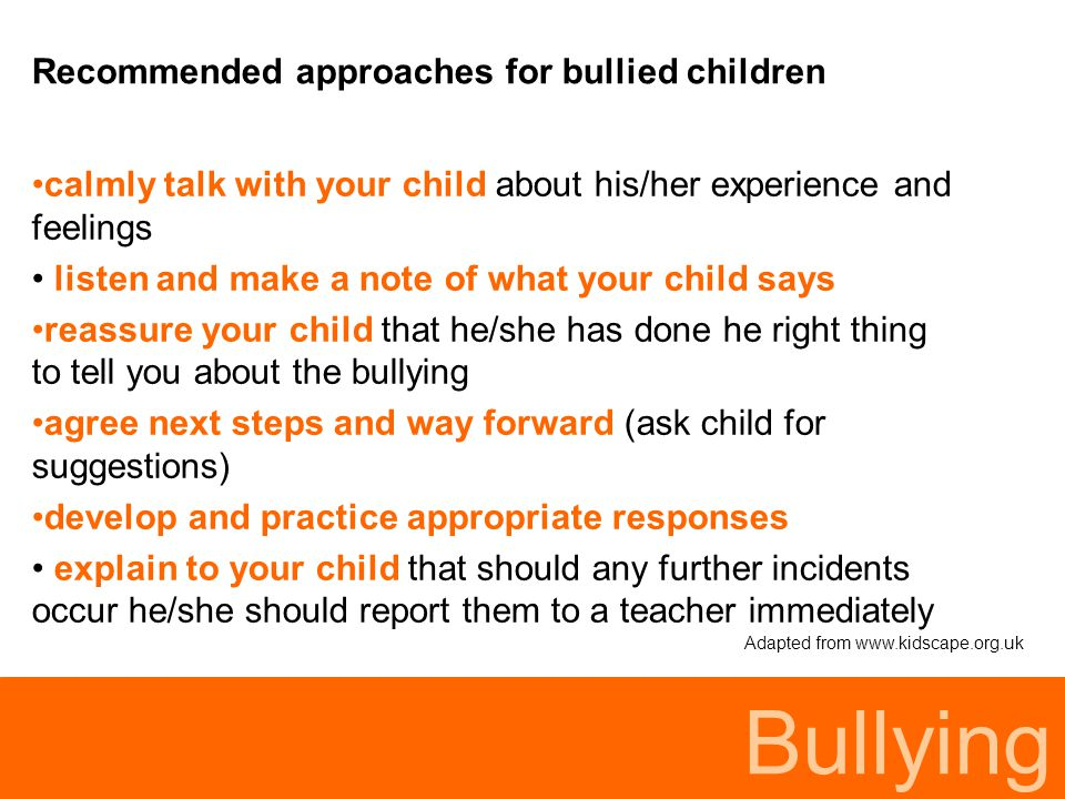Bullying Recommended approaches for bullied children
