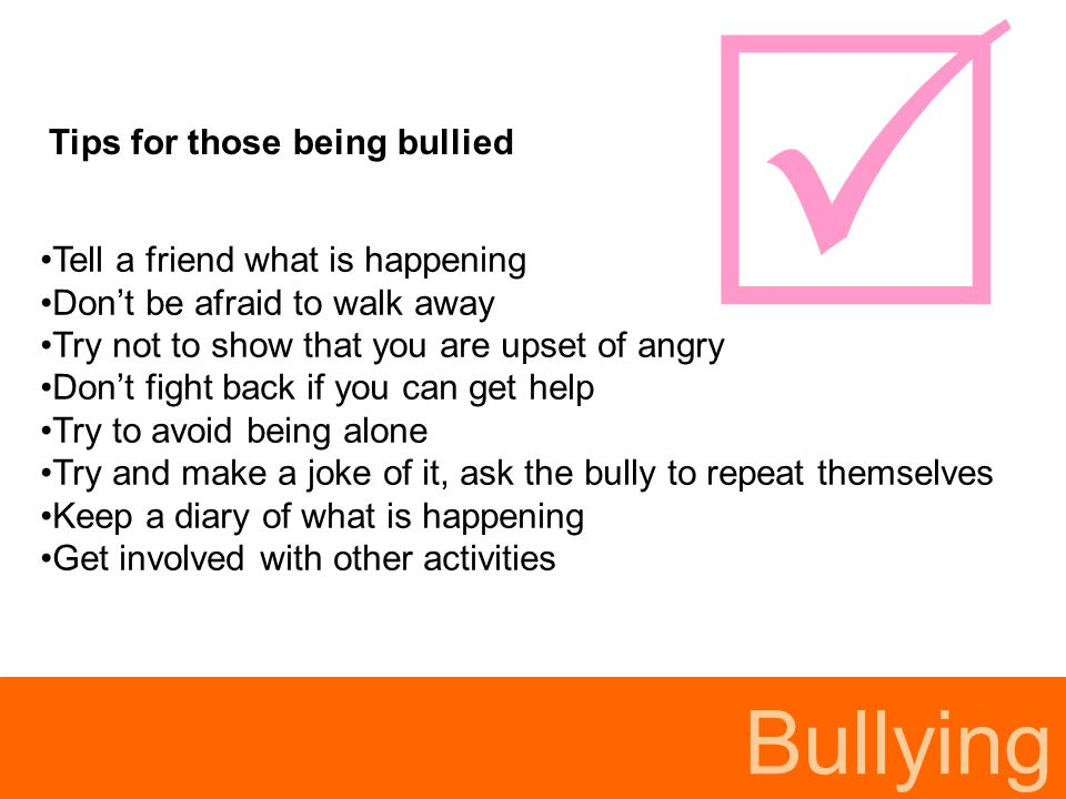  Bullying Tips for those being bullied