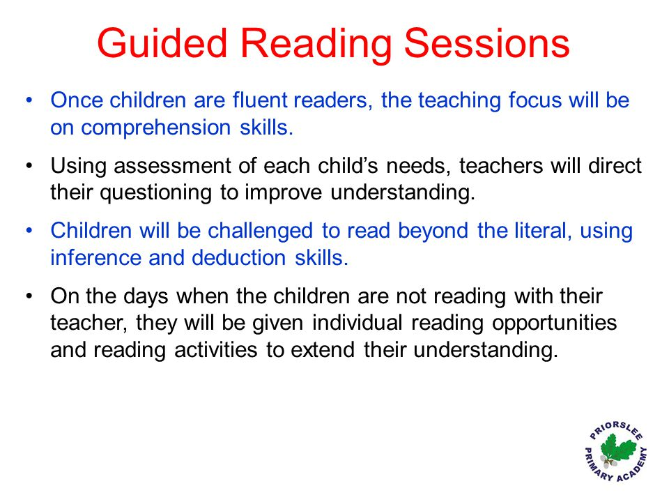 Guided Reading Sessions