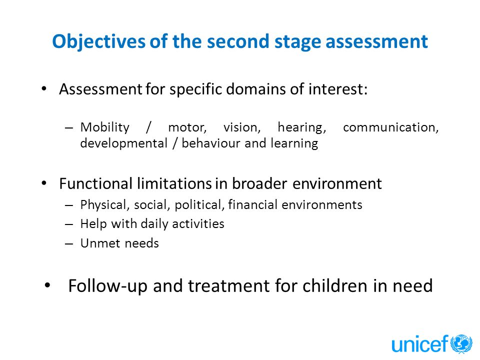Objectives of the second stage assessment