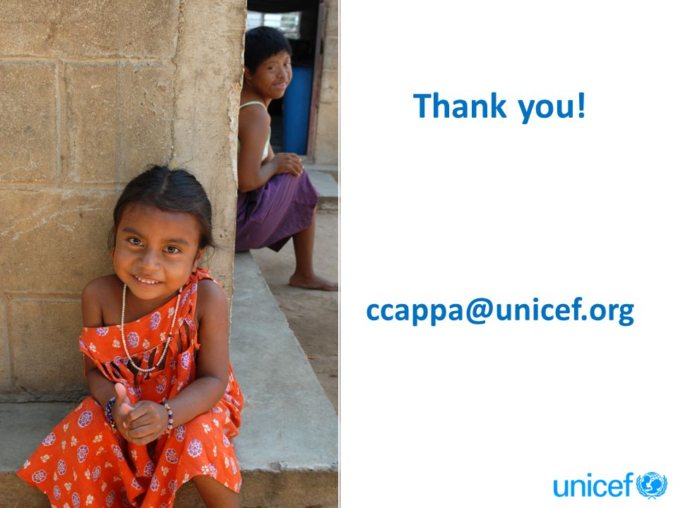 Thank you! ccappa@unicef.org