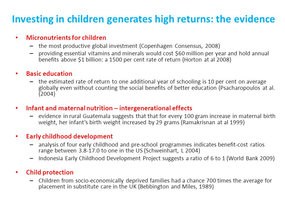 Investing in children generates high returns: the evidence