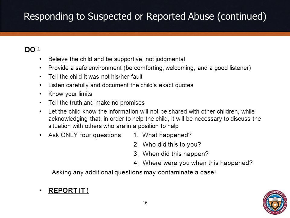Responding to Suspected or Reported Abuse (continued)
