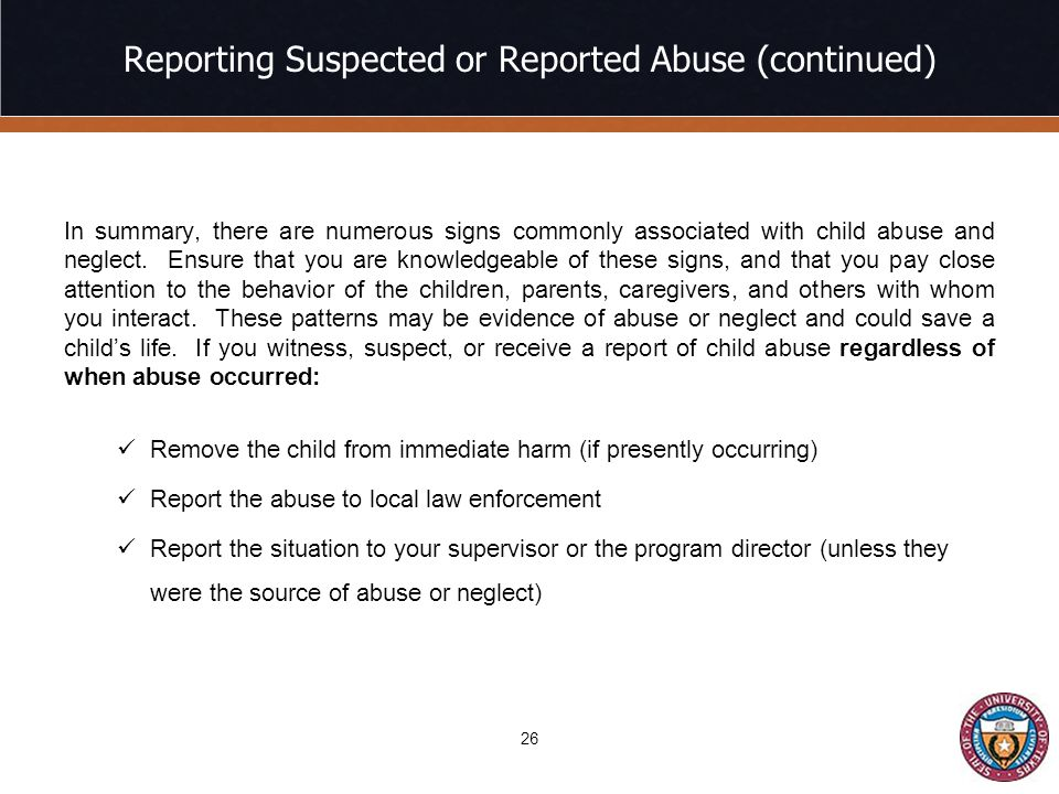 Reporting Suspected or Reported Abuse (continued)