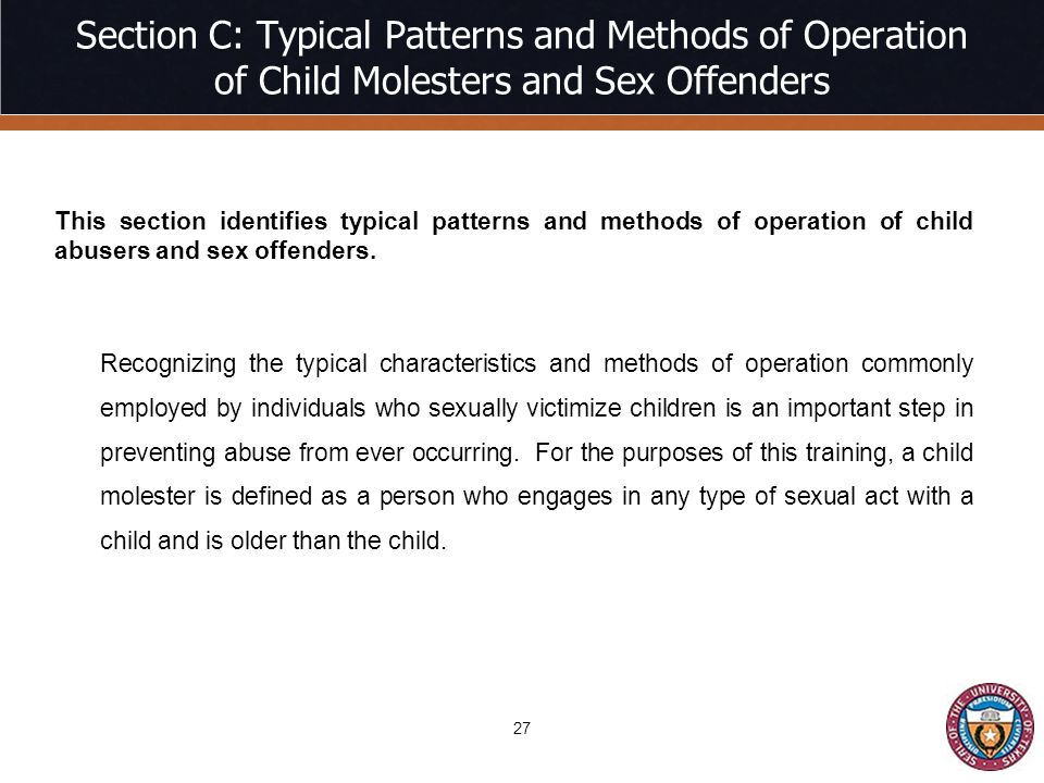 Section C: Typical Patterns and Methods of Operation of Child Molesters and Sex Offenders
