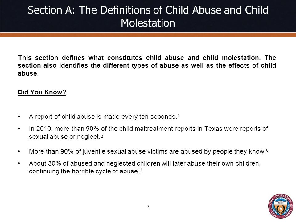 Section A: The Definitions of Child Abuse and Child Molestation