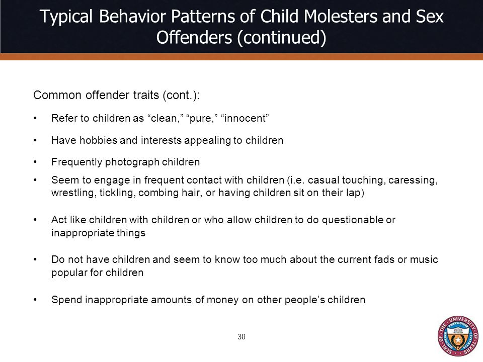Typical Behavior Patterns of Child Molesters and Sex Offenders (continued)
