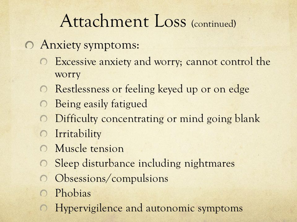 Attachment Loss (continued)
