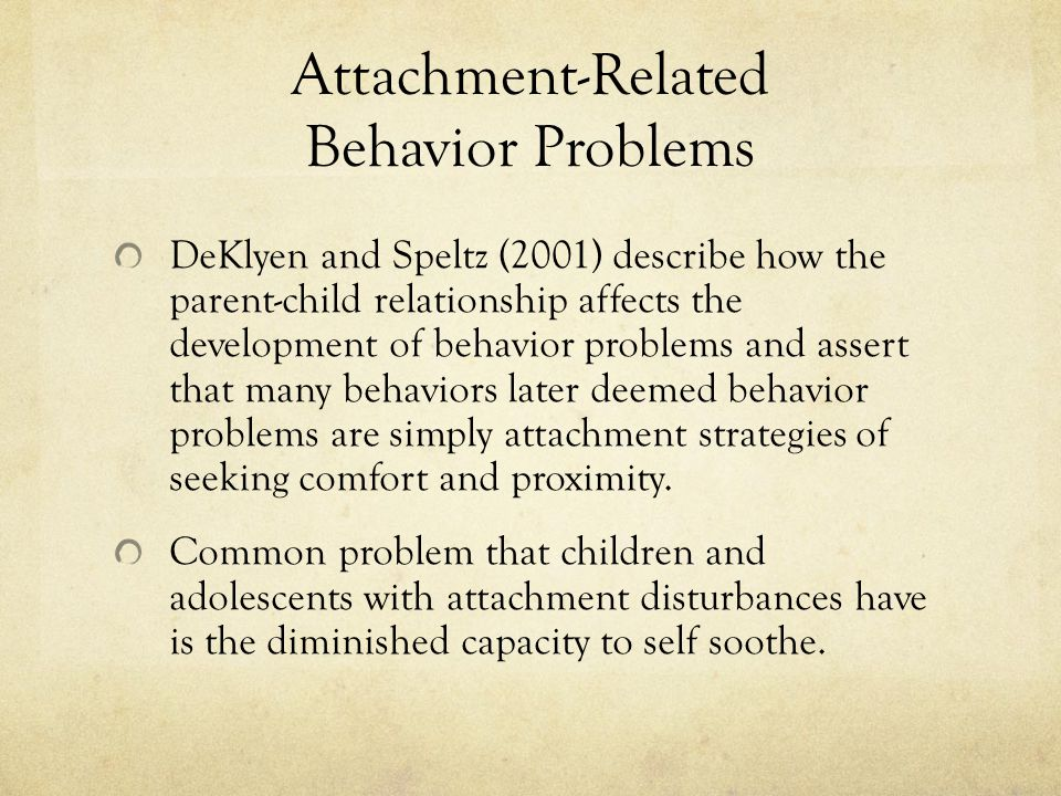 Attachment-Related Behavior Problems