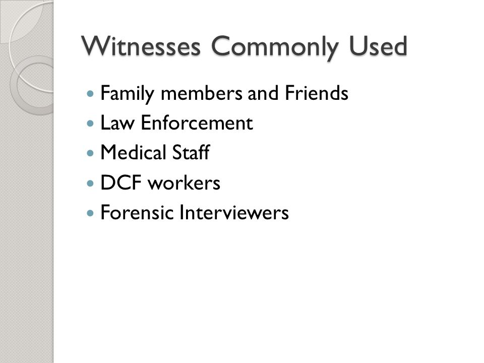 Witnesses Commonly Used