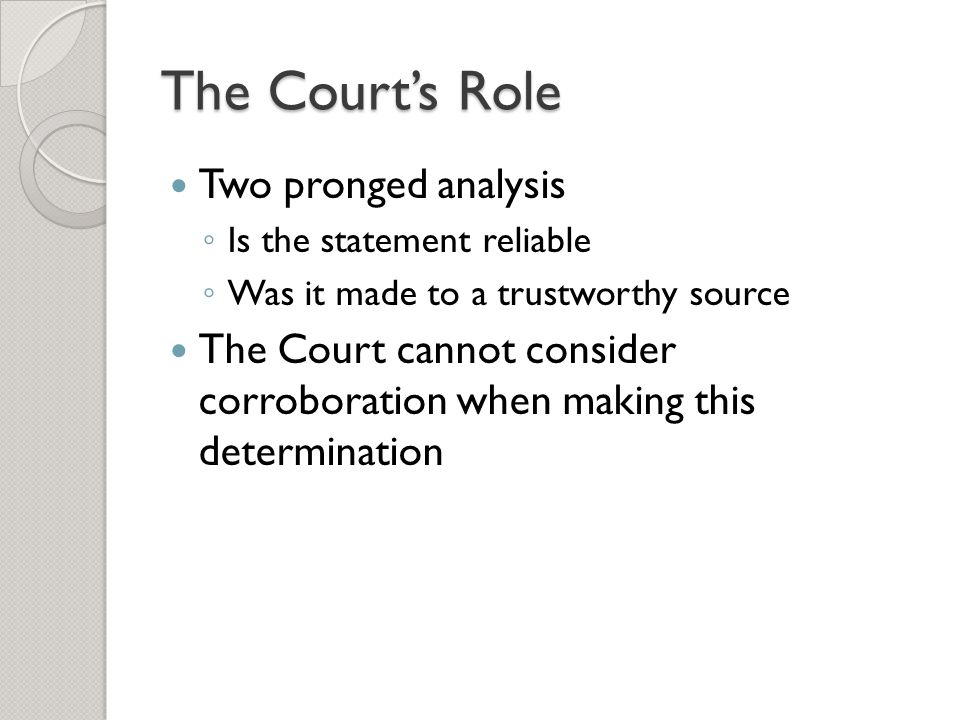 The Court's Role Two pronged analysis