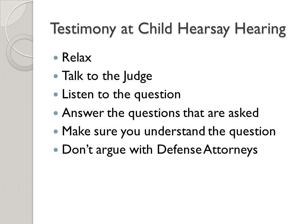 Testimony at Child Hearsay Hearing