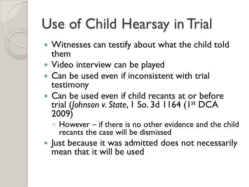 Use of Child Hearsay in Trial