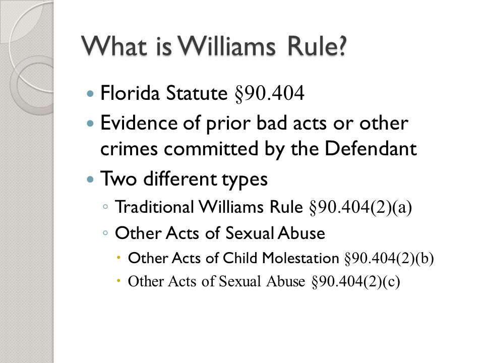What is Williams Rule Florida Statute §90.404