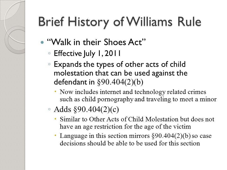 Brief History of Williams Rule