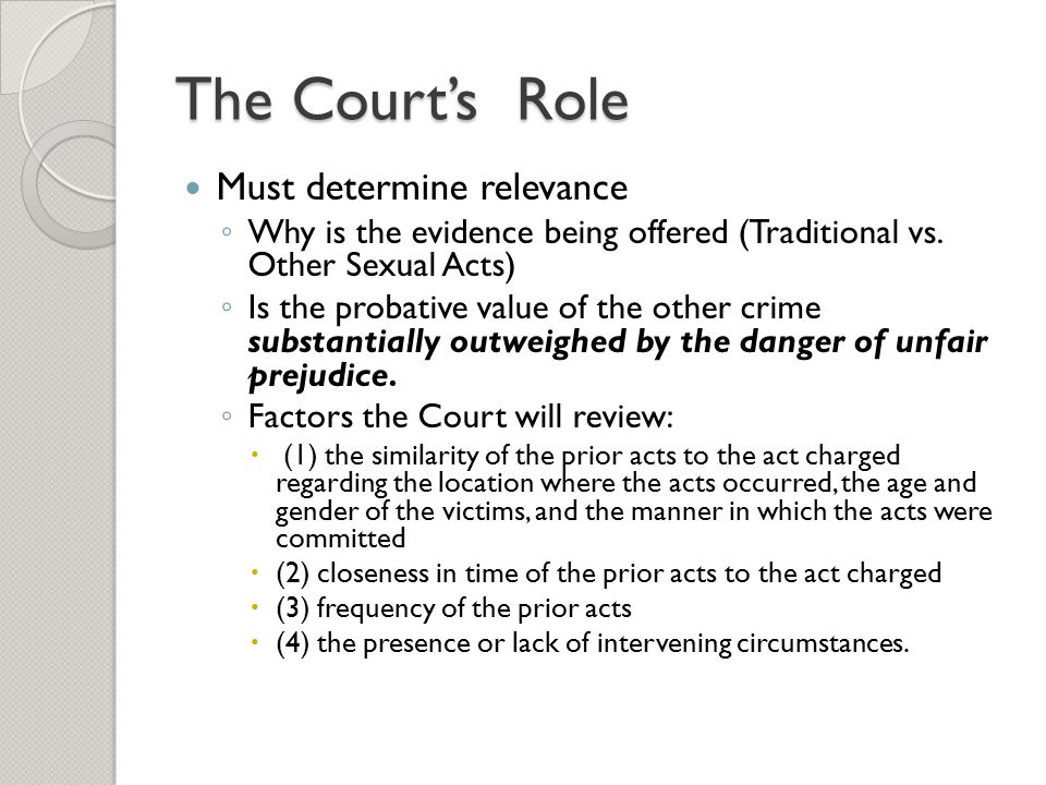 The Court's Role Must determine relevance