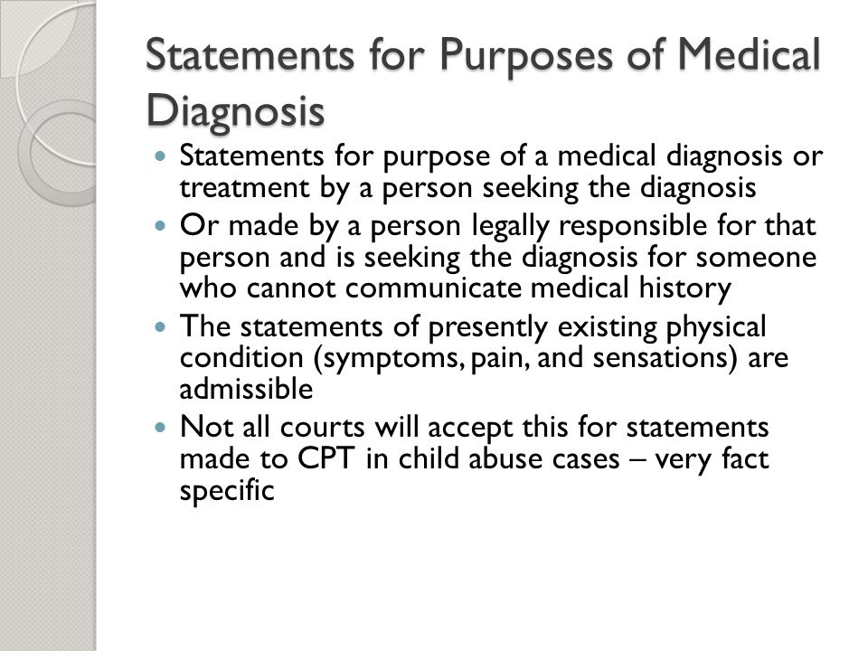 Statements for Purposes of Medical Diagnosis