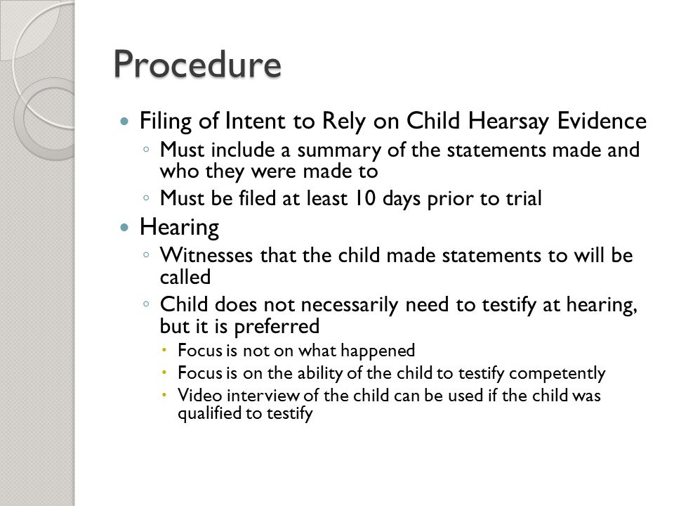 Procedure Filing of Intent to Rely on Child Hearsay Evidence Hearing
