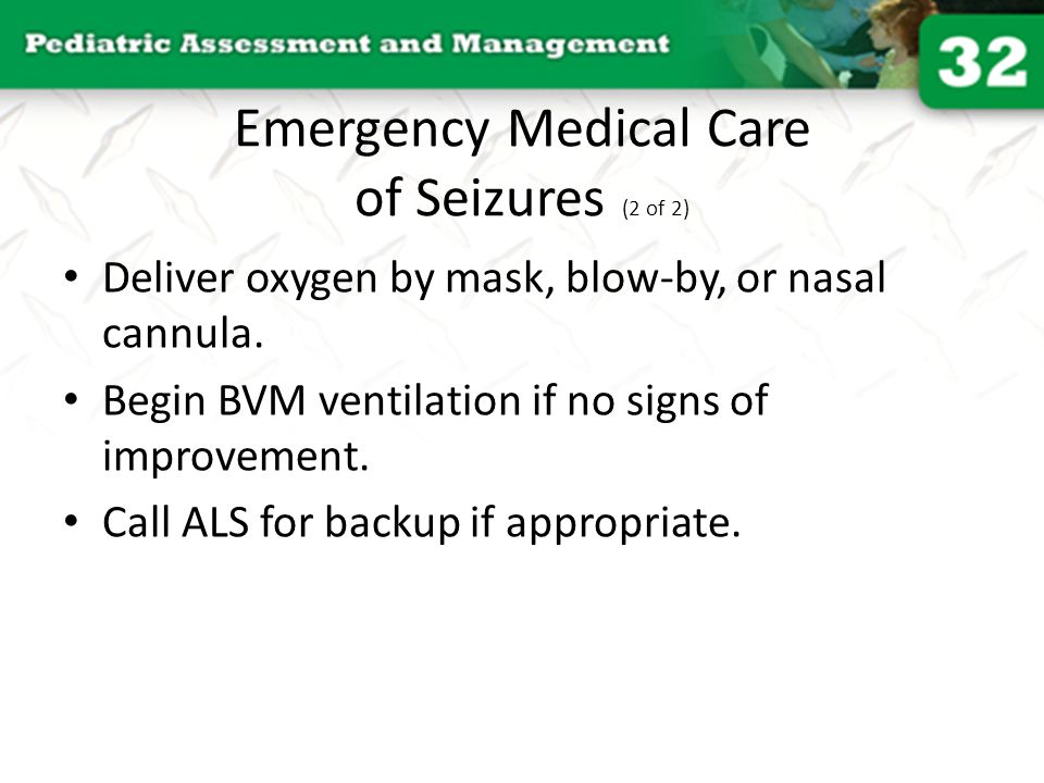 Emergency Medical Care of Seizures (2 of 2)
