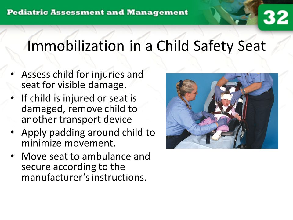 Immobilization in a Child Safety Seat