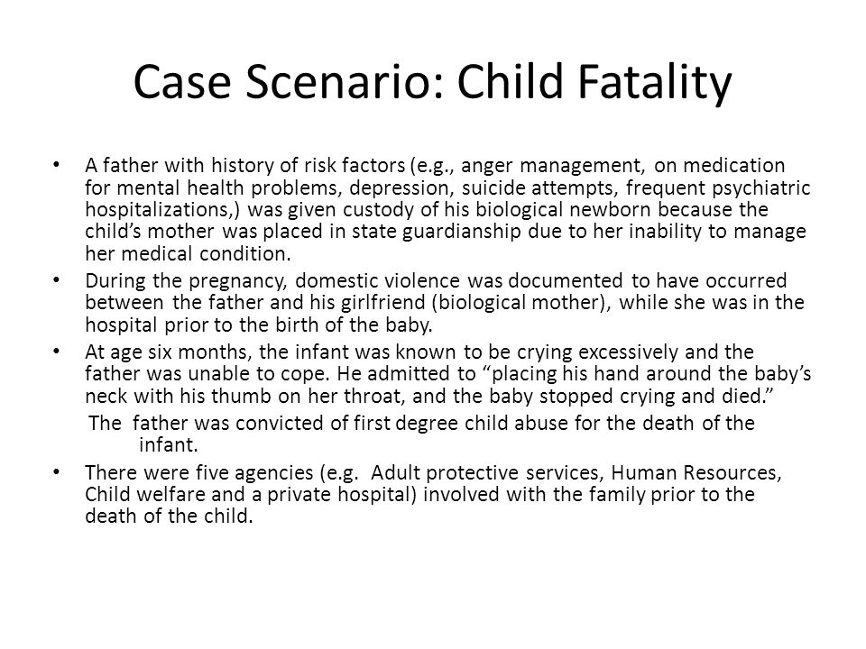 Case Scenario: Child Fatality