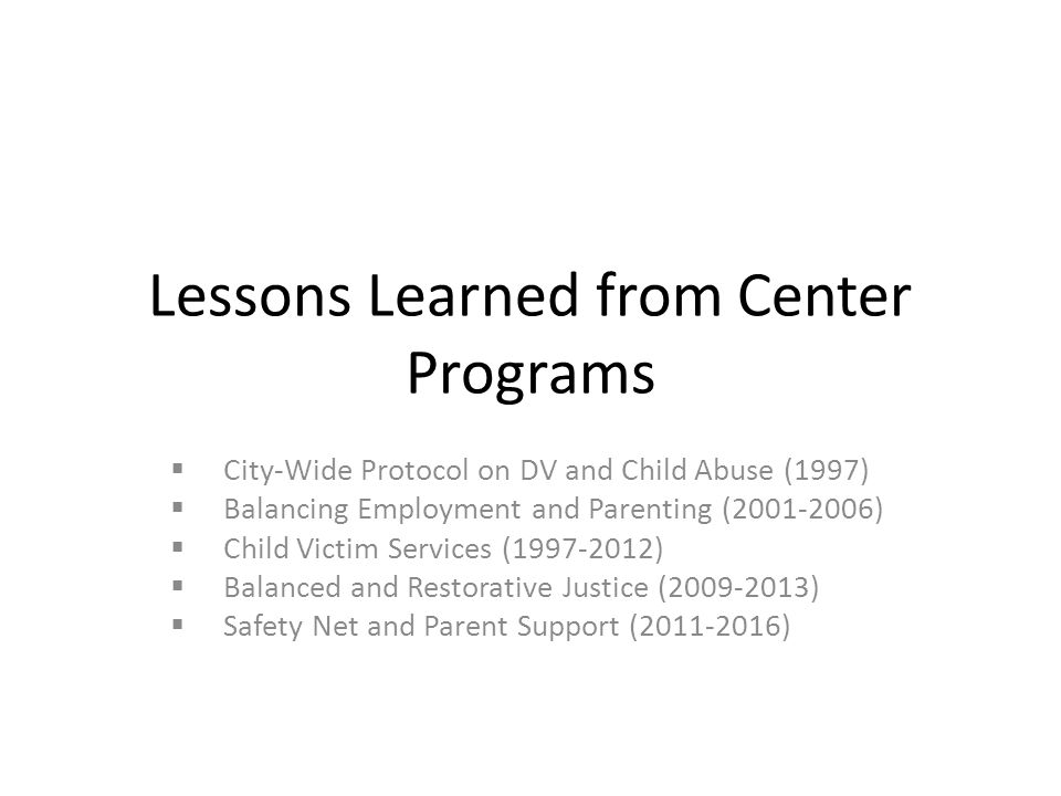 Lessons Learned from Center Programs