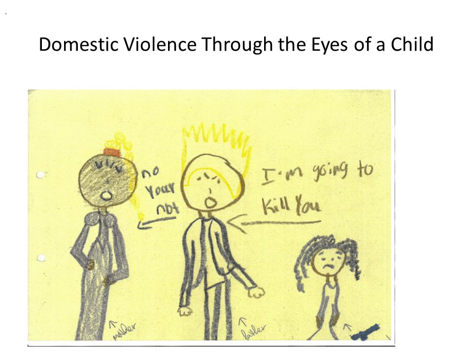 Domestic Violence Through the Eyes of a Child