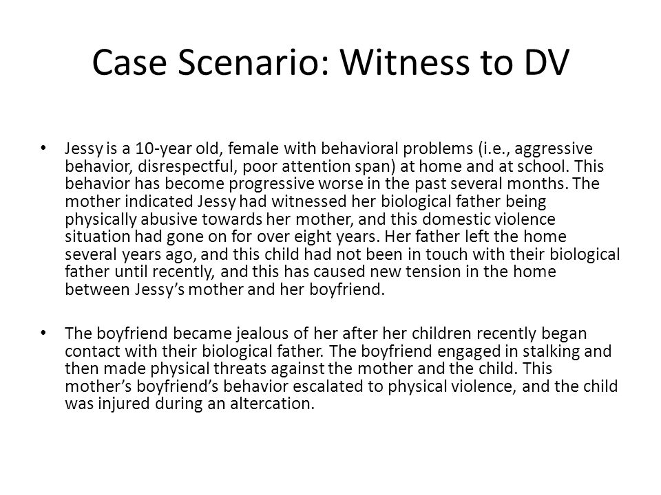 Case Scenario: Witness to DV