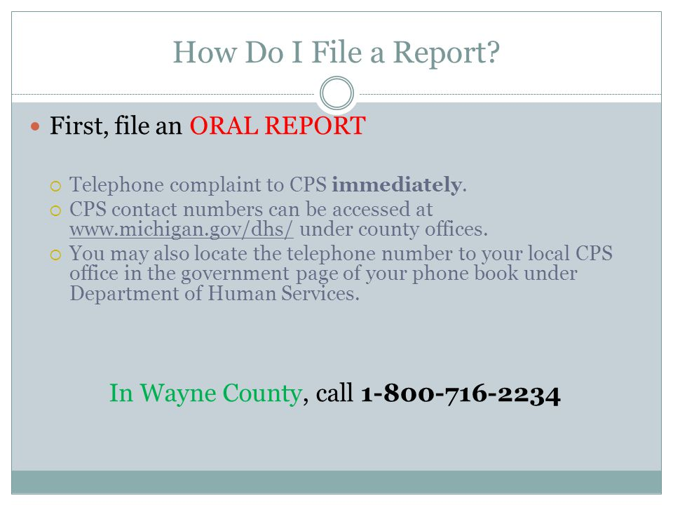 In Wayne County, call 1-800-716-2234