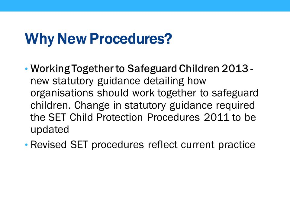 Why New Procedures