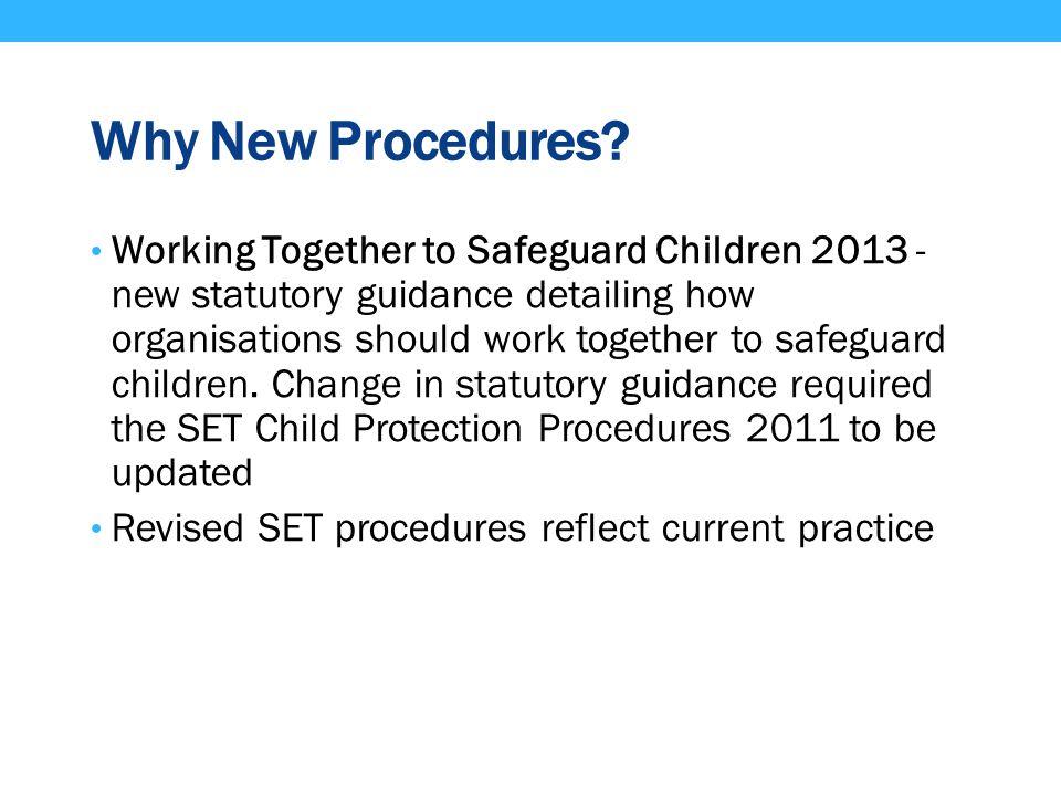Why New Procedures