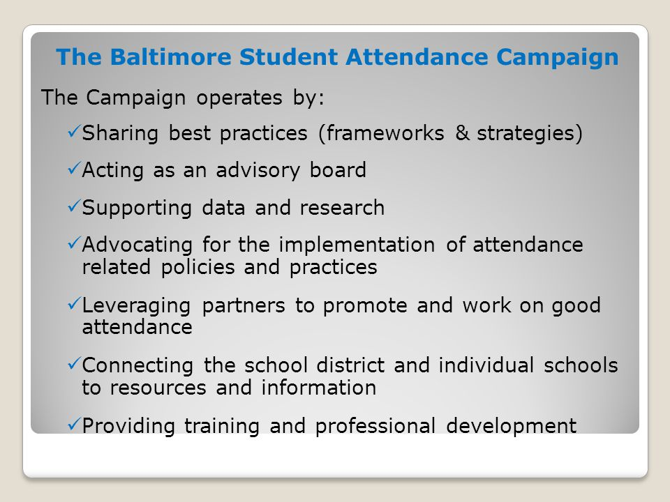 The Baltimore Student Attendance Campaign