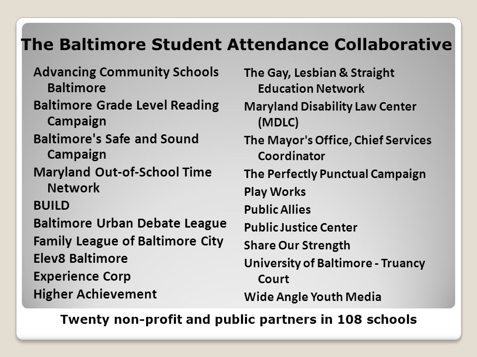 The Baltimore Student Attendance Collaborative