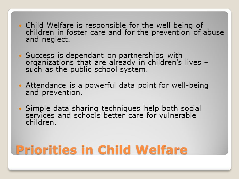 Priorities in Child Welfare