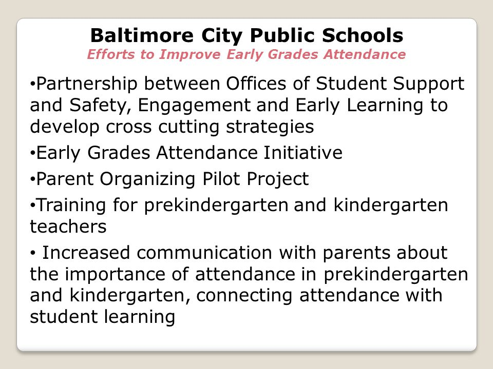 Baltimore City Public Schools Efforts to Improve Early Grades Attendance