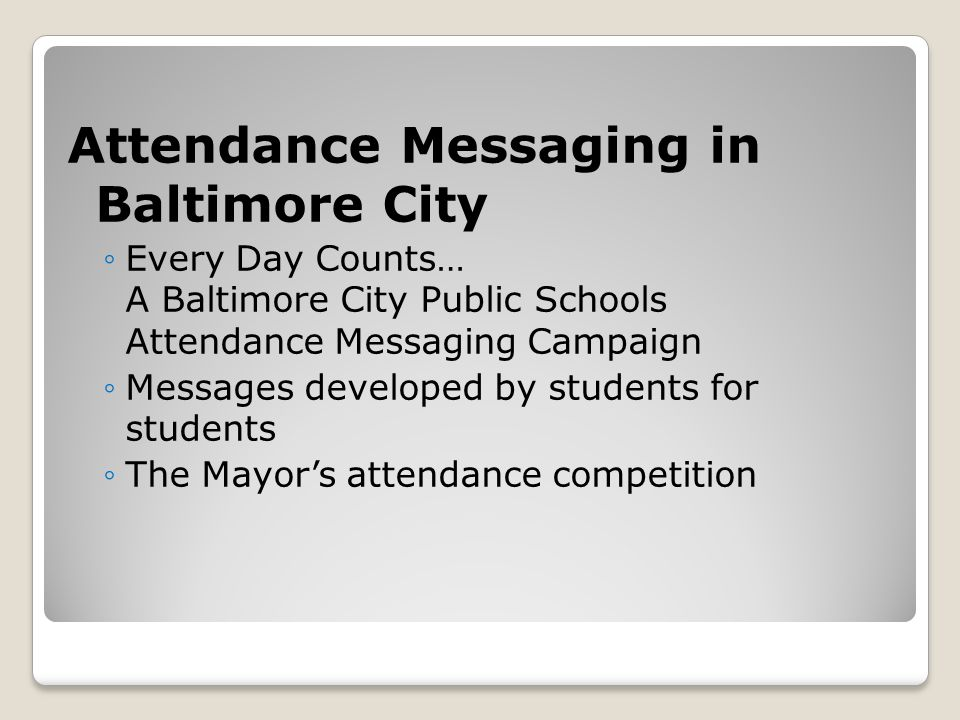 Attendance Messaging in Baltimore City