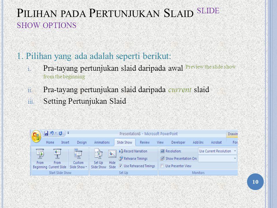 Pilihan pada Pertunjukan Slaid Slide Show Options