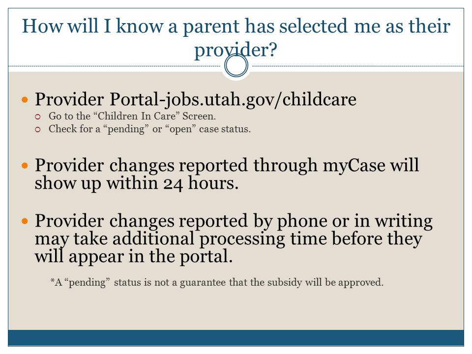 How will I know a parent has selected me as their provider