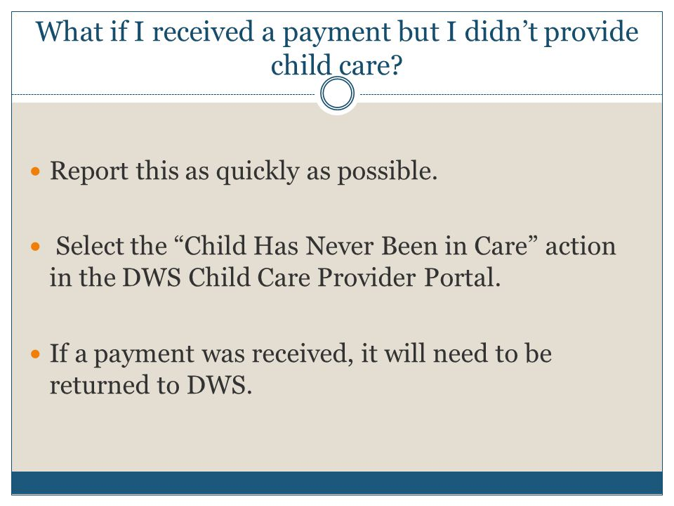 What if I received a payment but I didn't provide child care