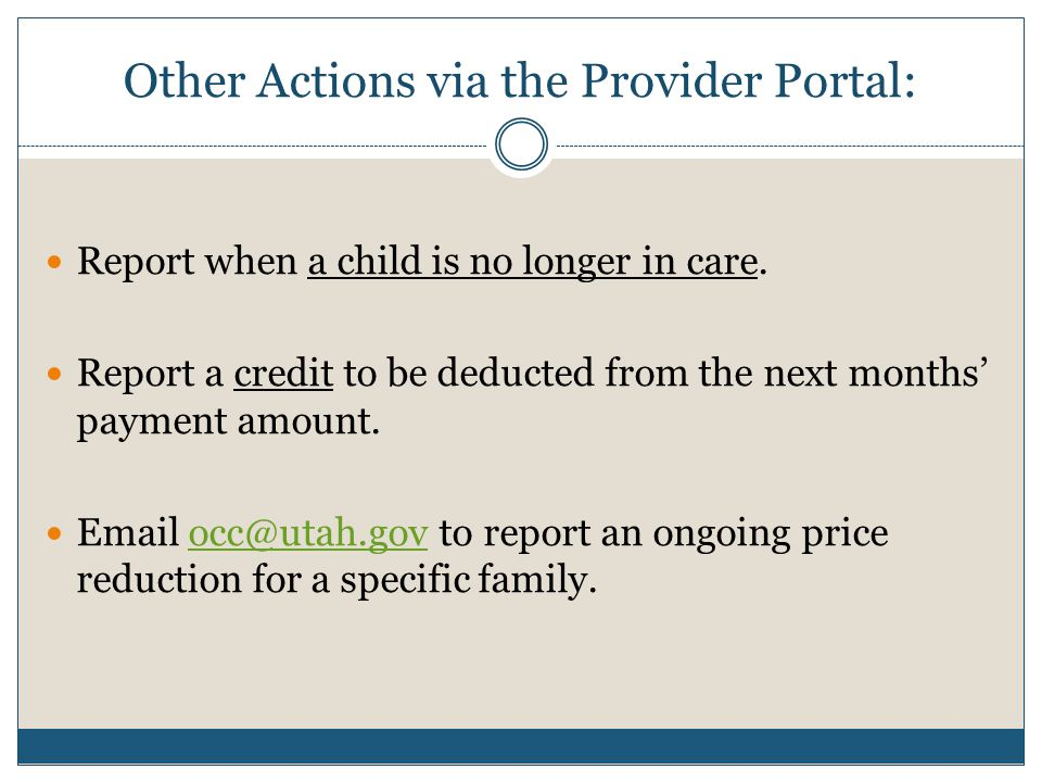 Other Actions via the Provider Portal: