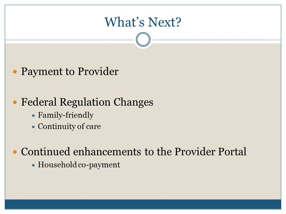 What's Next Payment to Provider Federal Regulation Changes