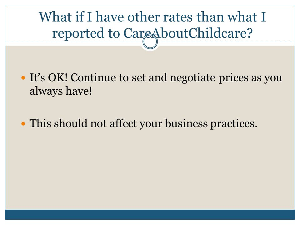 What if I have other rates than what I reported to CareAboutChildcare