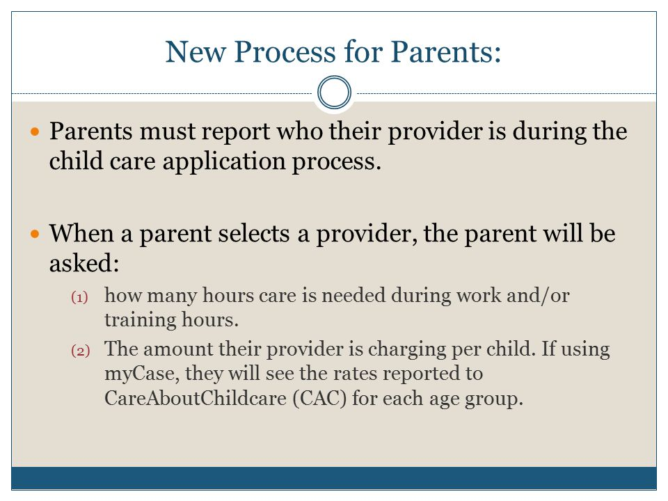 New Process for Parents: