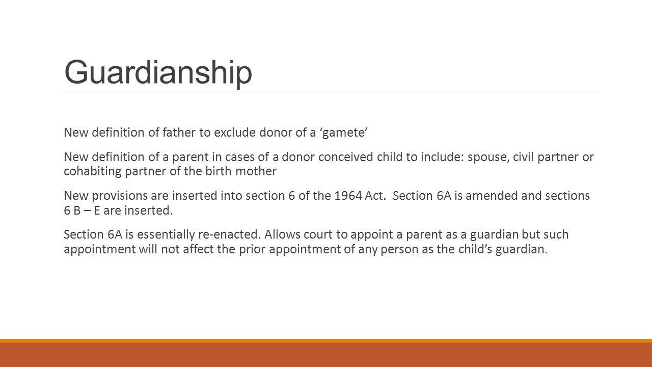 Guardianship New definition of father to exclude donor of a 'gamete'
