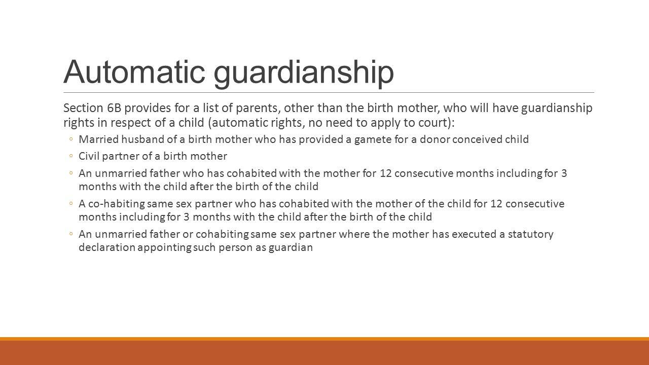 Automatic guardianship