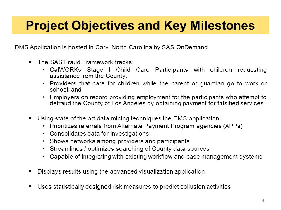 Project Objectives and Key Milestones